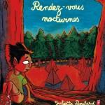 """Juliette Boulard  """"Rendez-vous nocturnes""""."""