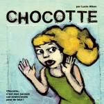 """Lucie Albon """"Chocotte""""."""