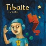 "Lucie Albon ""Tibalte tord-tille""."