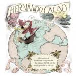 """Marie de Monti & Benjamin Peignon """"Hernando Cacao"""""""