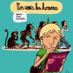 "David Benito, Moniri, Tony ""Nos amis les hommes""."