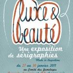 Luxe & Beauté, une exposition de sérigraphies. Le Gratin/ Café Creed 2011.