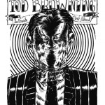 "Art Monstre/ Café Creed - Terreur Graphique ""Tod Browning"""